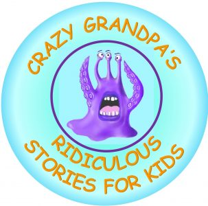 Crazy Grandpa's Ridiculous Stories for Kids